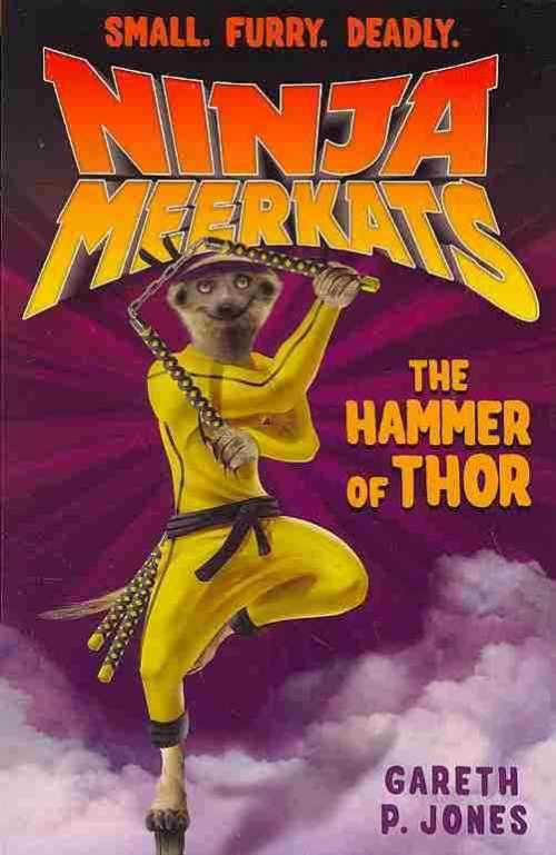 The Hammer of Thor (Ninja Meerkats) (Paperback)